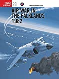 Air War in the Falklands 1982 (Osprey Combat Aircraft 28) by Christopher Chant(2001-06-25)