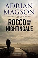 Rocco And The Nightingale (Inspector Lucas Rocco 5)