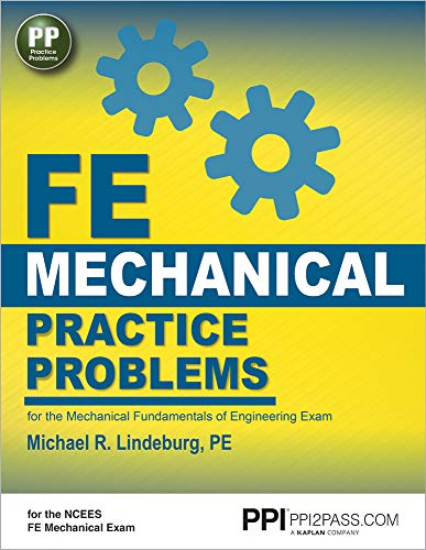 Download FE Mechanical Practice Problems: For the Mechanical Fundamentals of Engineering Exam 1591264421