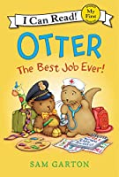 Otter: The Best Job Ever! (My First I Can Read)