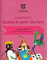 Cambridge Global English Starters Activity Book B