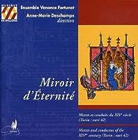 Mirroir D'eternite by Miroir D'Eternite-14th Century Motets & Conductus (1997-03-18)