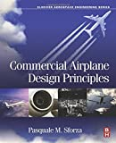 Commercial Airplane Design Principles (Elsevier Aerospace Engineering)