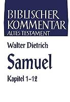 Samuel 1 Sam 1-12 (Biblischer Kommentar Altes Testament)