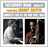 Complete Live at the Five Spot 1958 Feat.Johnny Griffin