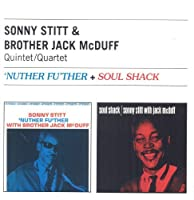 Nuther Fu'ther + Soul Shack by Sonny & Mcduff, Brother Jack Stitt (2013-11-26)