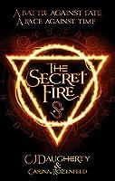 The Secret Fire (The Alchemist Chronicles)