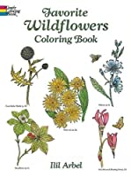 Favorite Wildflowers Coloring Book (Dover Nature Coloring Book)