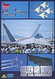 GOLDEN AIR TATTOO 米空軍創設50周年記念エアショー[DVD]