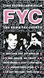 FINE YOUNG CANNIBALS- The Raw &The Cooked (VHS)
