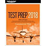 Commercial Pilot Test Prep 2018 + Airman Knowledge Testing Supplement for Commercial Pilot: Study & Prepare: Pass your test and know what is essential to become a safe, competent pilot-from the most trusted source in aviation training