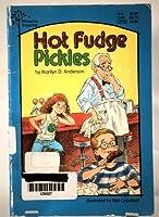 Hot Fudge Pickles