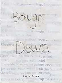 Karen Green Bough Down