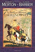 The Travels and Adventures of Serendipity : a study in sociological semantics and the sociology of science