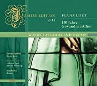 Works for Choir & Organ by Gewandhaus Chor (2012-02-14)