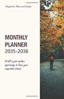 Monthly Planner 2035-2036; A hill is just another opportunity to leave your competition behind.: 2035-2036 Student Calendar with Motivational Quote +100 Pages, Perfect Size A5 fits in handbags and pockets; prepare, organize, schedule and plan your followi