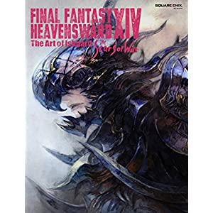 FINAL FANTASY XIV: HEAVENSWARD | The Art of Ishgard - The Scars of War - (SE-MOOK)