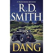 Dang: A Humorous Mystery