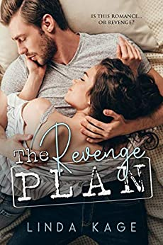 The Revenge Plan by [Kage, Linda]