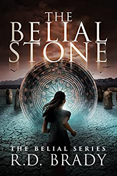The Belial Stone (The Belial Series Book 1) by [Brady, R.D.]