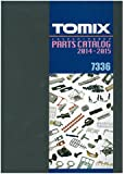 TOMIX 7336 トミックスパーツカタログ2014-2015
