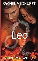 Leo: A Zodiac Twin Flame Novel (Zodiac Twin Flame Series)