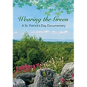 Wearing the Green: Documentary on St. Patrick's [DVD]