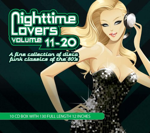 Nighttime Lovers: A Fine Collection of Disco Funk Classics of the 80's , Vol. 11-20