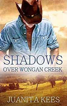 Shadows Over Wongan Creek by [Kees, Juanita]