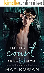 In His Court (Rosavia Royals Book 4) (English Edition)