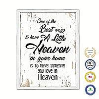 """1つに最適な方法のHave A Little Heaven In Yourホームis to have someone you love in Heaven Quote Sayingキャンバス印刷画像付きフレームホーム装飾壁アートギフトアイデア 28"""" x 37"""" ホワイト QUOTEWHITE-99111840WH2837WW"""
