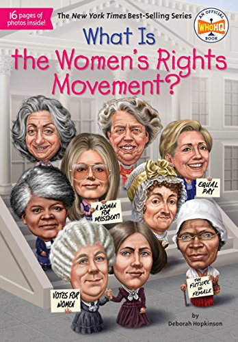 What Is the Women's Rights Movement? (What Was?)の詳細を見る