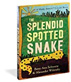 The Splendid Spotted Snake (Magic Ribbon Book)