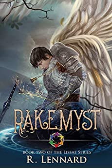 Rakemyst: Book Two of the Lissae series by [Lennard, R.]