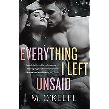 Everything I Left Unsaid: A Novel