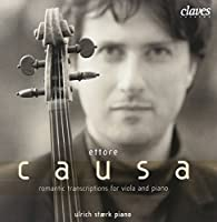 Ettore Causa: Romantic Transcriptions for Viola &