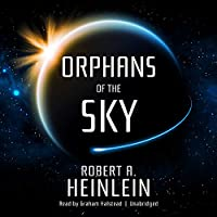 Orphans of the Sky (Future History)