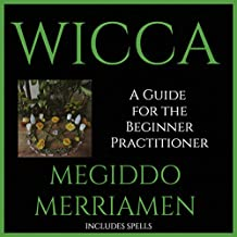 History of Wicca: A Guide for the Beginner Practitioner