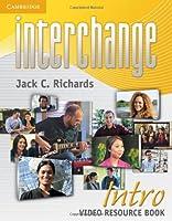 Interchange Intro Video Resource Book by Jack C. Richards(2011-11-14)
