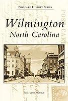 Wilmington, North Carolina (Postcard History)