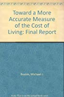 Toward a More Accurate Measure of the Cost of Living: Final Report