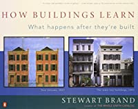 How Buildings Learn: What Happens After They're Built [並行輸入品]