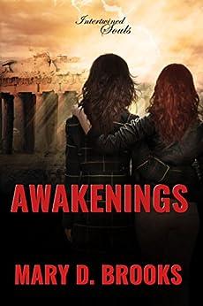 [Brooks, Mary D.]のAwakenings (Intertwined Souls Series: Eva and Zoe Book 4) (English Edition)