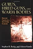 Gurus, Hired Guns, and Warm Bodies: Itinerant Experts in a Knoweldge Economy 画像