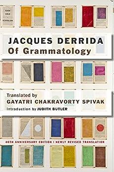 Of Grammatology by [Derrida, Jacques, Butler, Judith]