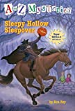 A to Z Mysteries Super Edition #4 Sleepy Hollow Sleepover by Roy Ron [Random 2010] (Paperback)
