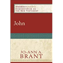 John (Paideia: Commentaries on the New Testament)