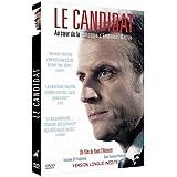 LE CANDIDAT - AU COEUR DE LA CAMPAGNE D'EMMANUEL MACRON [Version longue inédite] [Version longue inédite]