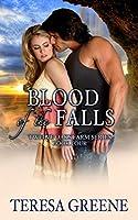 Blood of the Falls (Twelve Oaks Farm)