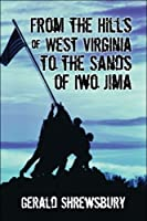From the Hills of West Virginia to the Sands of Iwo Jima